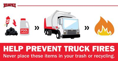 Prevent trash truck fires on the Fourth of July holiday